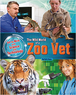 Cover: The Wild World of a Zoo Vet