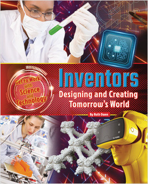 Cover: Inventors: Designing and Creating Tomorrow's World
