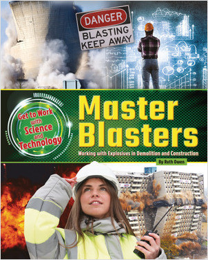 Cover: Master Blasters: Working with Explosives in Demolition and Construction