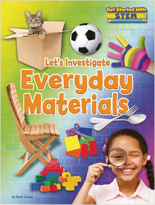 Cover: Let's Investigate Everyday Materials