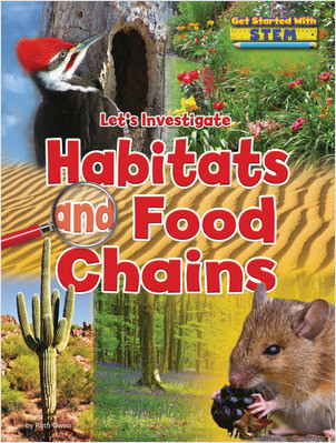 Cover: Let's Investigate Habitats and Food Chains