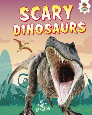 Cover: Scary Dinosaurs