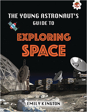 Cover: The Young Astronaut's Guide to Exploring Space