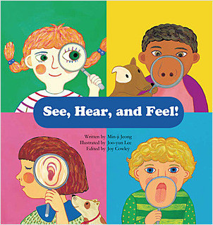 Cover: See, Hear, and Feel!: Sensory Organs