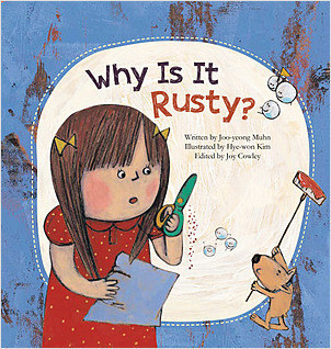 Cover: Why Is It Rusty?: Oxidation