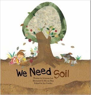 Cover: We Need Soil!: Soil