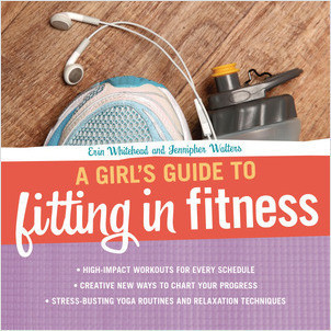 Cover: A Girl's Guide to Fitting in Fitness