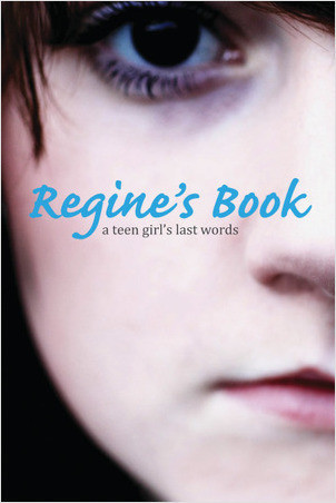 Cover: Regine's Book: A Teen Girl's Last Words