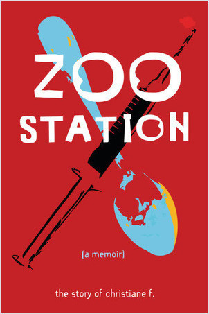 Cover: Zoo Station: The Story of Christiane F.