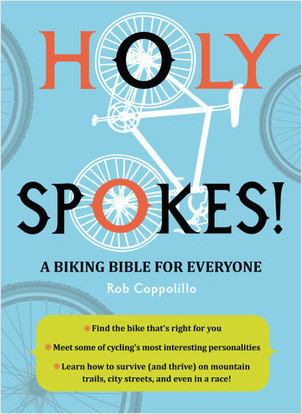 Cover: Holy Spokes!: A Biking Bible for Everyone