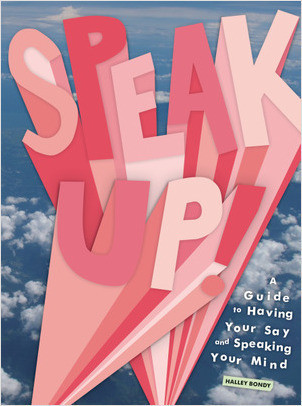 Cover: Speak Up!: A Guide to Having Your Say and Speaking Your Mind