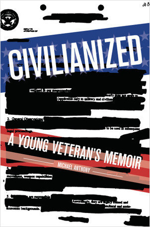 Cover: Civilianized: A Young Veteran's Memoir