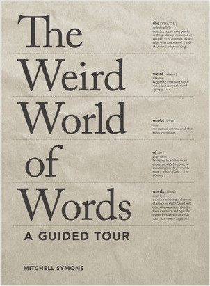 Cover: The Weird World of Words: A Guided Tour