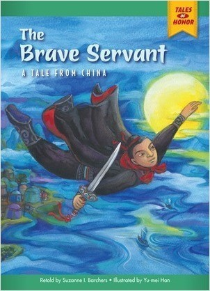 Cover: The Brave Servant: A Tale from China
