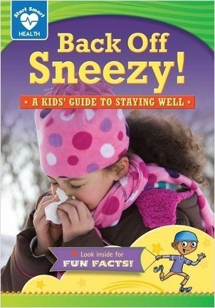 Cover: Back Off, Sneezy!: A kids' guide to staying well