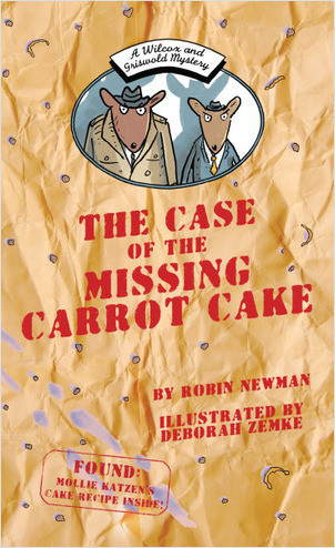 Cover: The Case of the Missing Carrot Cake: A Wilcox & Griswold Mystery