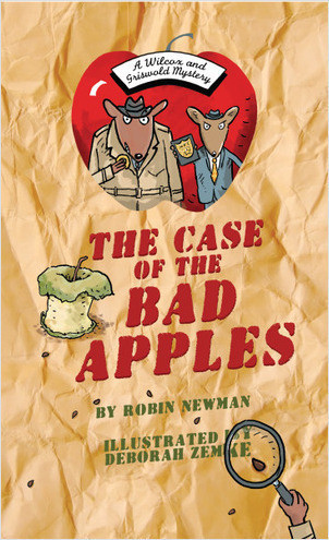 Cover: The Case of the Bad Apples: A Wilcox & Griswold Mystery