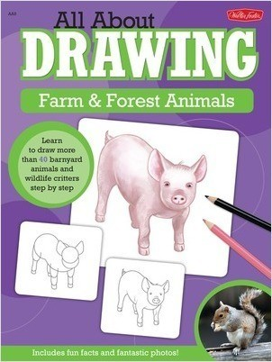 Cover: All About Drawing Farm & Forest Animals: Learn to draw more than 40 barnyard animals and wildlife critters step by step