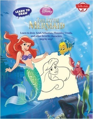 Cover: Learn to Draw Disney's The Little Mermaid: Learn to draw Ariel, Sebastian, Flounder, Ursula, and other favorite characters step by step!