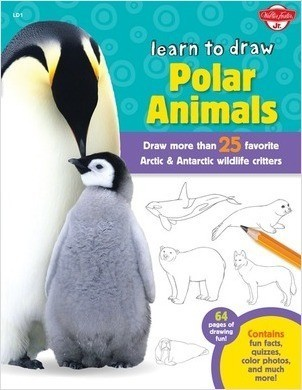 Cover: Learn to Draw Polar Animals: Draw more than 25 Arctic & Antarctic wildlife critters