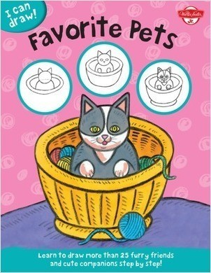 Cover: I Can Draw Favorite Pets: Learn to draw furry friends and cute companions step by step!