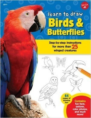 Cover: Learn to Draw Birds & Butterflies: Step-by-step instructions for more than 25 winged creatures