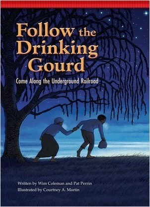 Cover: Follow the Drinking Gourd: Come Along the Underground Railroad