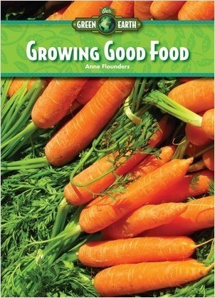 Cover: Growing Good Food