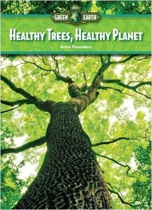 Cover: Healthy Trees, Healthy Planet