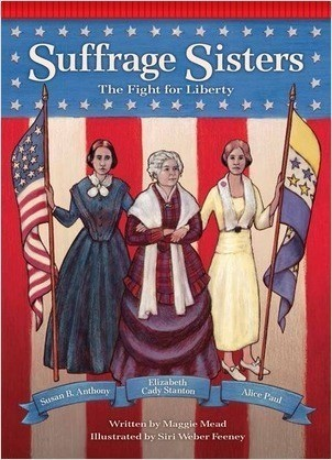 Cover: Suffrage Sisters: The Fight for Liberty