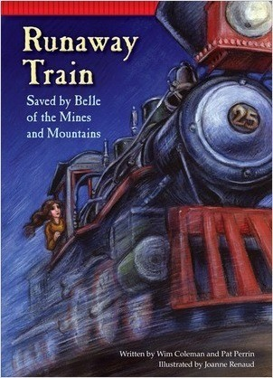 Cover: Runaway Train: Saved by Belle of the Mines and Mountains
