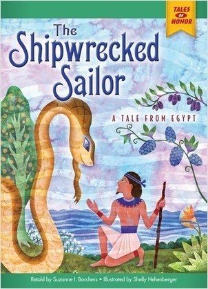 Cover: The Shipwrecked Sailor: A Tale from Egypt