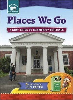 Cover: Places We Go: A kids' guide to community sites