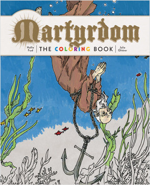 Cover: Martyrdom: The Coloring Book