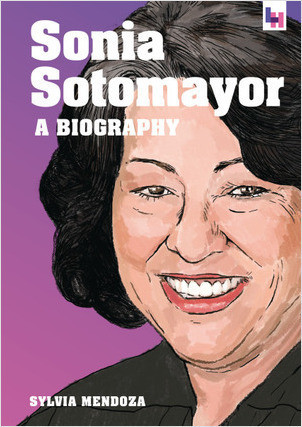 Cover: Sonia Sotomayor: A Biography