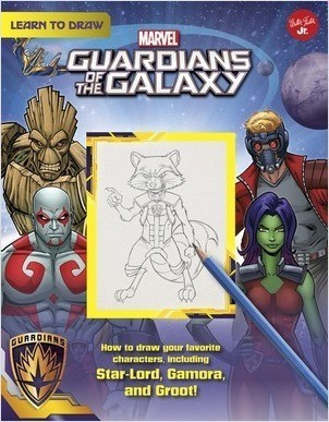 Cover: Learn to Draw Marvel Guardians of the Galaxy: How to draw your favorite characters, including Rocket, Groot, and Gamora!