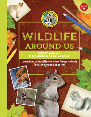 Cover: Forest Animals—Field Guide & Drawing Book: Learn how to identify and draw forest animals from the great outdoors!