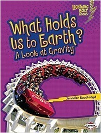 Cover: What Holds Us to Earth?: A Look at Gravity