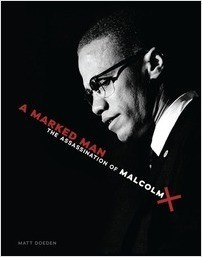 Cover: A Marked Man: The Assassination of Malcolm X