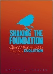 Cover: Shaking the Foundation: Charles Darwin and the Theory of Evolution