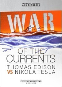 Cover: War of the Currents: Thomas Edison vs Nikola Tesla