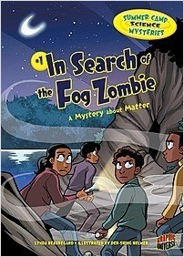 Cover: In Search of the Fog Zombie: A Mystery about Matter