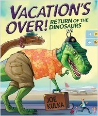 Cover: Vacation's Over!: Return of the Dinosaurs