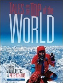 Cover: Tales from the Top of the World: Climbing Mount Everest with Pete Athans