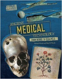 Cover: Ancient Medical Technology: From Herbs to Scalpels