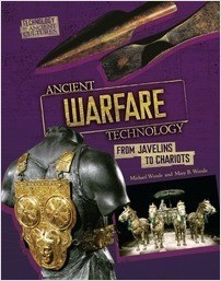 Cover: Ancient Warfare Technology: From Javelins to Chariots