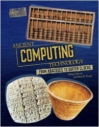 Cover: Ancient Computing Technology: From Abacuses to Water Clocks