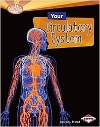 Cover: Your Circulatory System