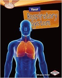 Cover: Your Respiratory System