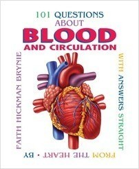 Cover: 101 Questions about Blood and Circulation, 2nd Edition: With Answers Straight from the Heart